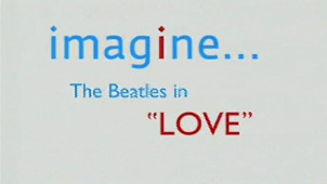 Imagine... The Beatles in Love