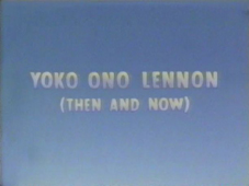 Yoko Ono Lennon Then and Now