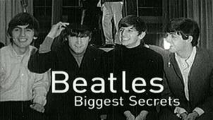 Beatles Biggest Secrets